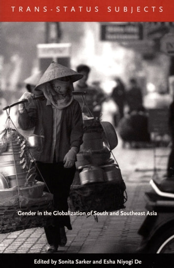 Trans-Status Subjects - Gender in the Globalization of South and Southeast Asia ebook by Philippa Levine,Nihal Perera