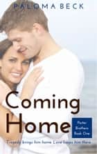 Coming Home ebook by Paloma Beck