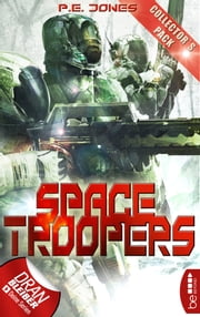 Space Troopers - Collector's Pack - Folgen 1-6 ebook by Arndt Drechsler, P. E. Jones