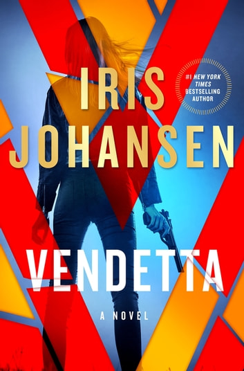 Vendetta Ebook By Iris Johansen 9781466887251 Rakuten Kobo
