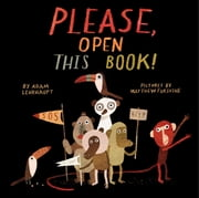 Please, Open This Book! ebook by Adam Lehrhaupt,Matthew Forsythe
