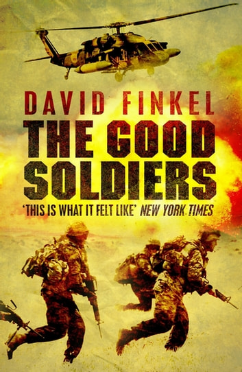 The Good Soldiers ebook by David Finkel