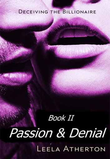 Passion and Denial, Episode 2 ebook by Leela Atherton