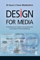Design for Media ebook by Di Hand,Steve Middleditch