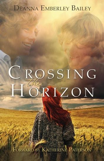 Crossing the Horizon ebook by Deanna Emberley Bailey