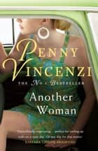 Another Woman ebook by Penny Vincenzi