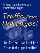 Traffic From Hubpages ebook by Sven Hyltén-Cavallius