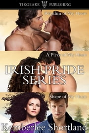 Irish Pride Box Set ebook by Kemberlee Shortland