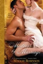 Mistress by Marriage ebook by Maggie Robinson