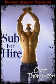 Sub for Hire ebook by Claire Thompson