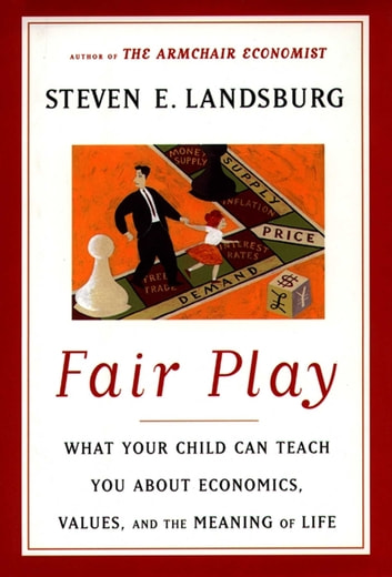 Fair Play Ebook Di Steven E Landsburg 9781451658767