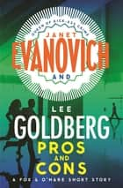 Pros and Cons ebook by Janet Evanovich, Lee Goldberg