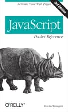 JavaScript Pocket Reference - Activate Your Web Pages ebook by David Flanagan