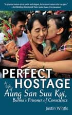 Perfect Hostage ebook by Justin Wintle