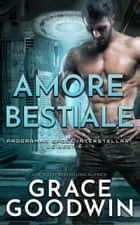 Amore bestiale eBook by