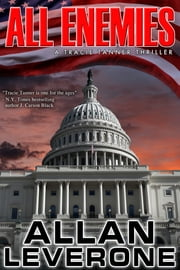All Enemies - A Tracie Tanner Thriller ebook by Allan Leverone
