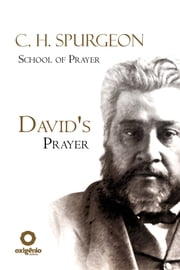 David's Prayer ebook by Charles H. Spurgeon