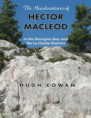 The Misadventures of Hector Macleod ebook by Hugh Cowan