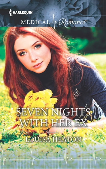 Seven Nights with Her Ex ebook by Louisa Heaton