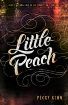 Little Peach ebook by Peggy Kern