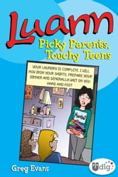 Luann: Picky Parents, Touchy Teens ebook by Greg Evans