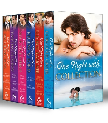 One Night with Collection (Mills & Boon e-Book Collections) ebook by Isabelle Goddard,Lucy Ashford,Susan Stephens,Cathy Williams,Red Garnier,Olivia Gates,Fiona McArthur,Meredith Webber,Leanne Banks,Alison Roberts,Donna Alward,Marie Ferrarella,Lucy Monroe,Sarah Morgan,Diana Palmer,Charlene Sands,Chantelle Shaw