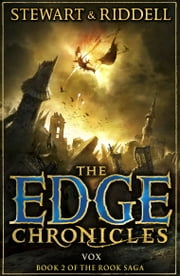 The Edge Chronicles 8: Vox - Second Book of Rook ebook by Paul Stewart,Chris Riddell