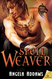 Spell-Weaver ebook by Angela Addams