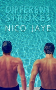 Different Strokes ebook by Nico Jaye