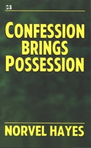 Confession Brings Possession ebook by Kobo.Web.Store.Products.Fields.ContributorFieldViewModel