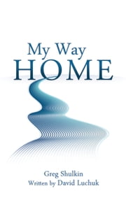 My Way Home ebook by David Luchuk