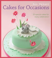 Cakes for Occasions ebook by Ann Pickard