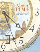 About Time ebook by Bruce Koscielniak