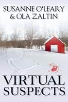 Virtual Suspects ebook by Susanne O'Leary, Ola Zaltin