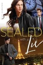 Sealed with a Lie ebook by Kat Carlton
