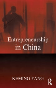 Entrepreneurship in China ebook by Keming Yang