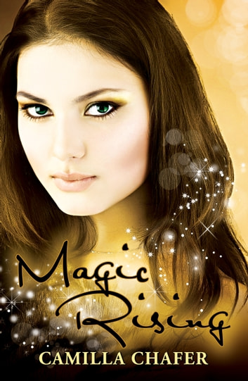 Magic Rising (Book 4, Stella Mayweather Series) ebook by Camilla Chafer