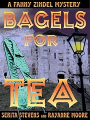 Bagels for Tea ebook by Stevens, Serita