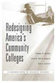 Redesigning America's Community Colleges ebook by Thomas R. Bailey