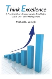 Think Excellence ebook by Michael L. Castelli