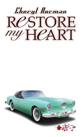 Restore My Heart ebook by Cheryl Norman