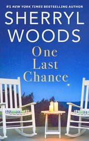 One Last Chance ebook by Sherryl Woods