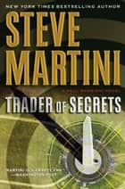 Trader of Secrets ebook by Steve Martini
