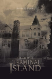 The House on Terminal Island ebook by Ronald R. Schmidt