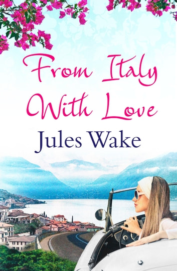 From italy with love ebook by jules wake 9780008126339 rakuten from italy with love ebook by jules wake fandeluxe Document