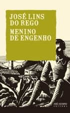 Menino de engenho ebook by José Lins do Rego