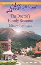 The Doctor's Family Reunion ebook by Mindy Obenhaus
