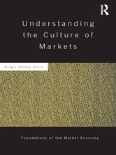 Understanding the Culture of Markets ebook by Virgil Storr