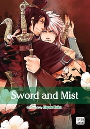 Sword and Mist, Vol. 1 (Yaoi Manga) ebook by Hayate Kuku