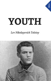 Youth ebook by Lev Nikolayevich Tolstoy,Cj Hogarth